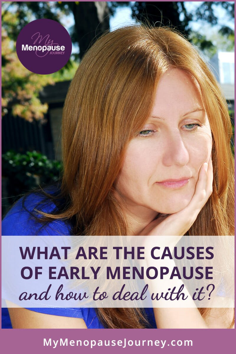 What are the Causes of Early Menopause and How to Deal With It