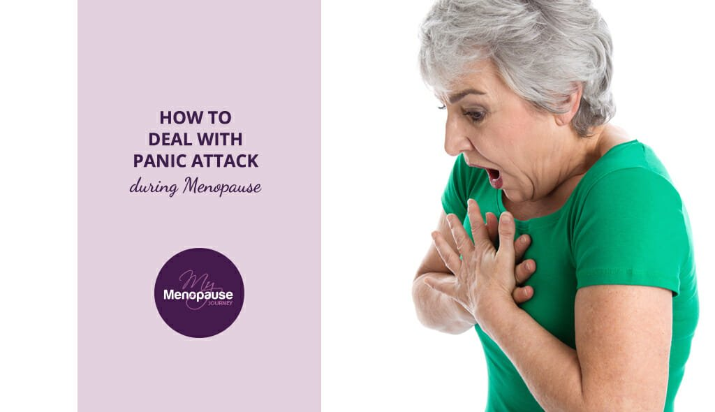 How to deal with panic attack in Menopause