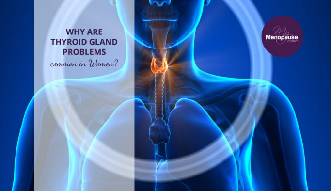 Why are Thyroid problem so commen in women?