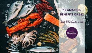 Amazing benefits of B12