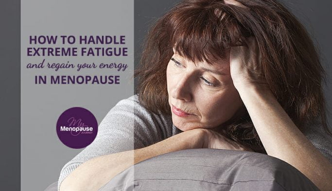 Extreme fatigue in Menopause