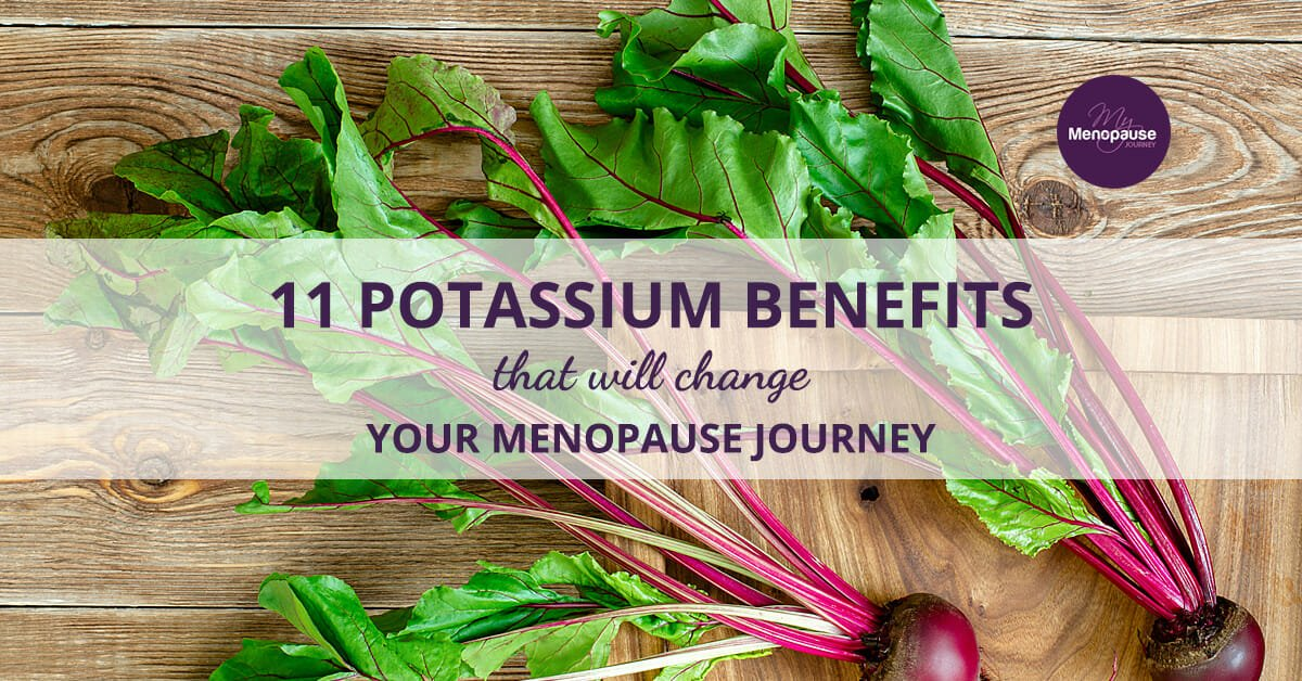 11 Potassium Benefits That Will Change Your Menopause Journey!