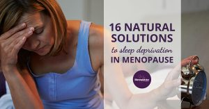 16 Natural Solutions to Sleep Deprivation During Menopause