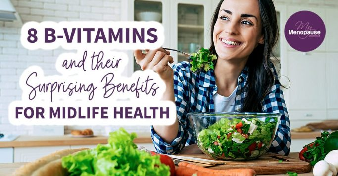 8 B-Vitamins and Their Surprising Benefits for Midlife Health