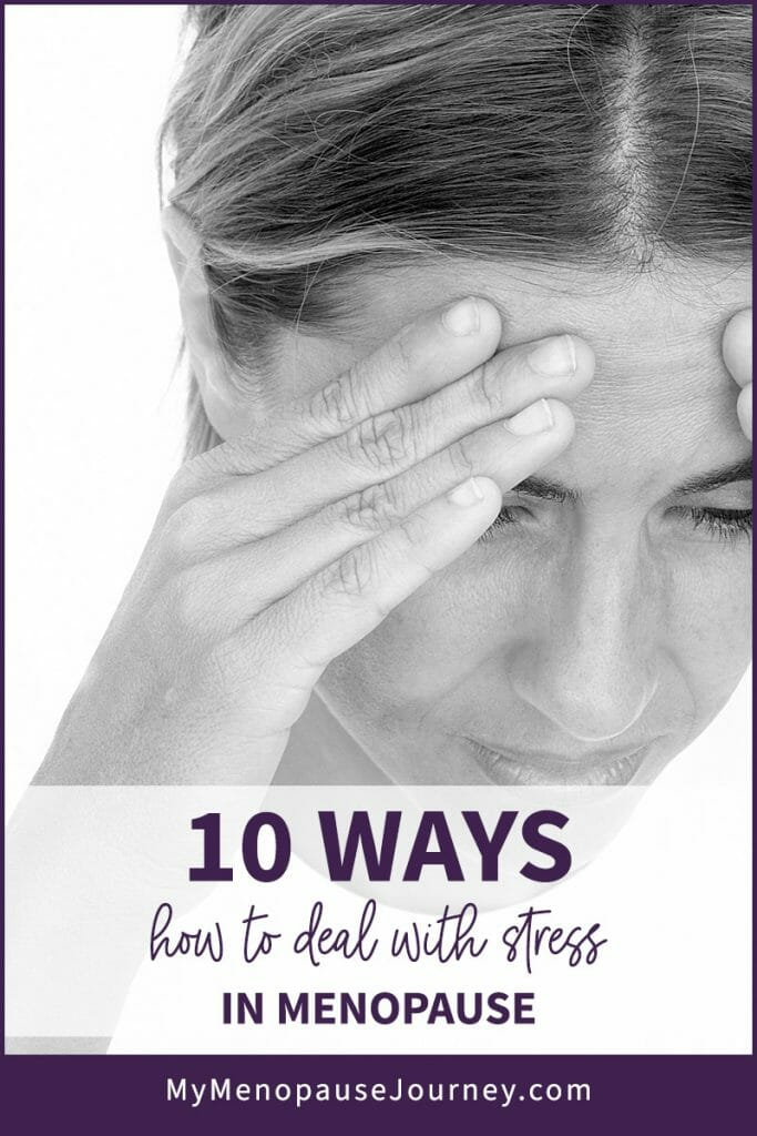 10 Ways How to Deal with Stress in Menopause