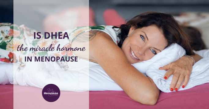 8 Amazing DHEA Benefits for Women During Menopause!