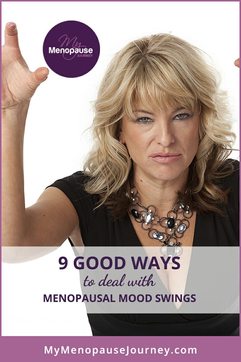 9 Good Ways to Deal with Menopausal Mood Swings