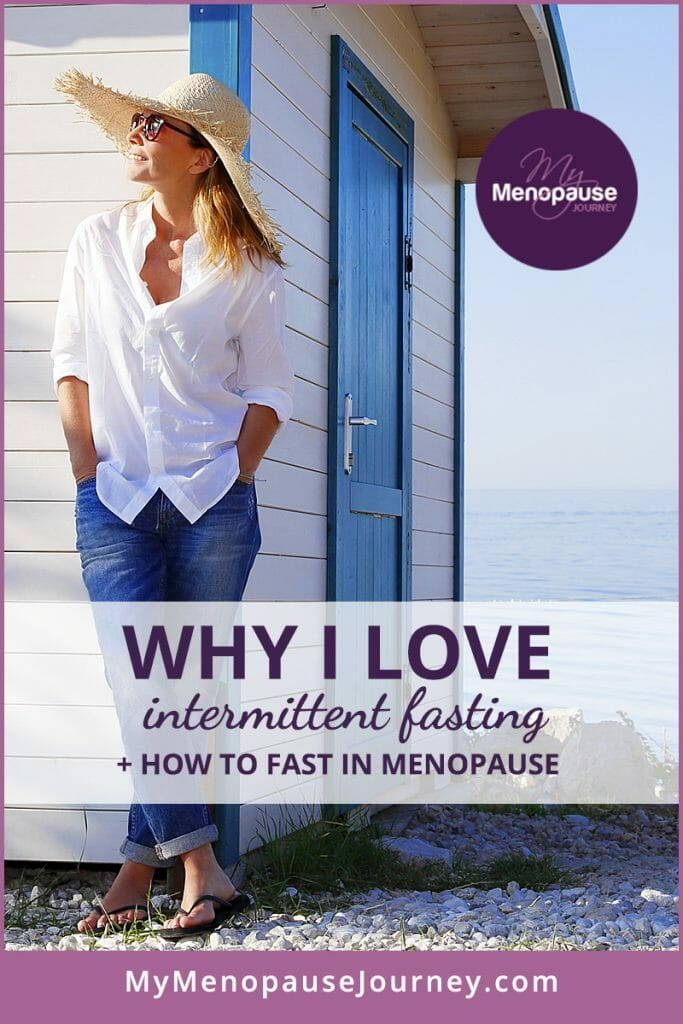 Why I Love Intermittent Fasting + How to Fast for Menopause!