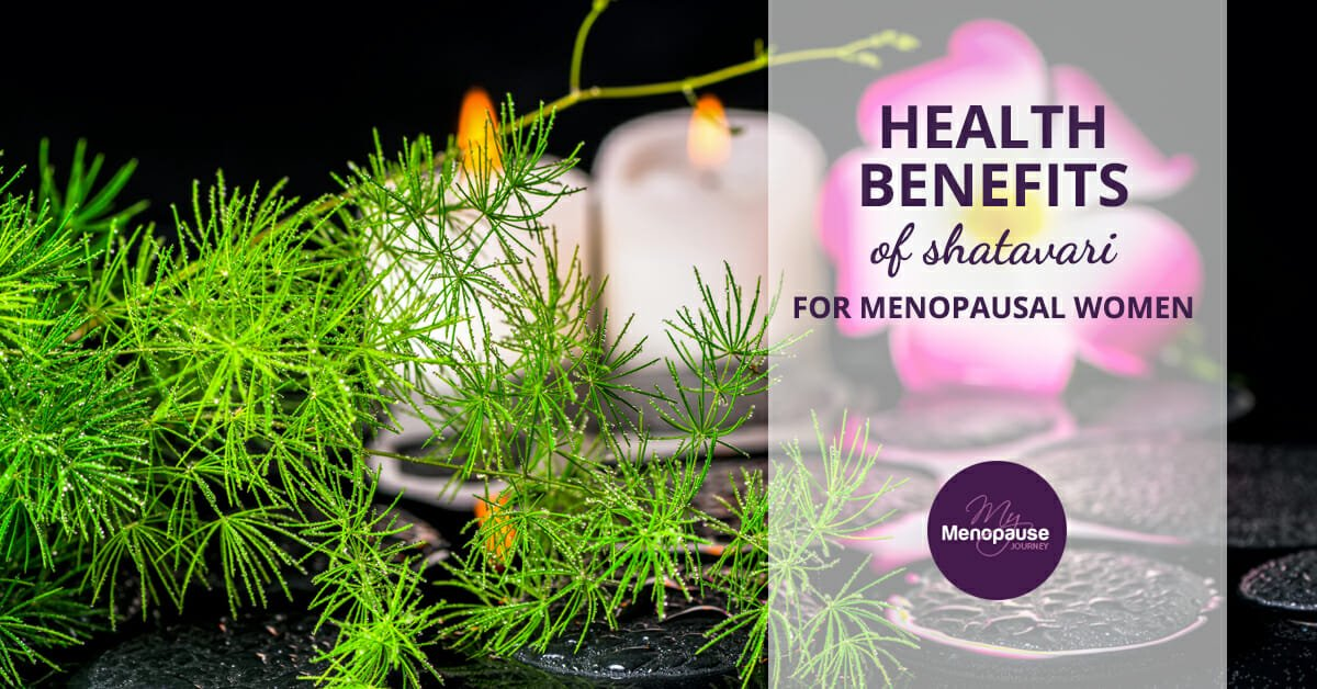 Healthy Shatavari Benefits for Menopausal Women