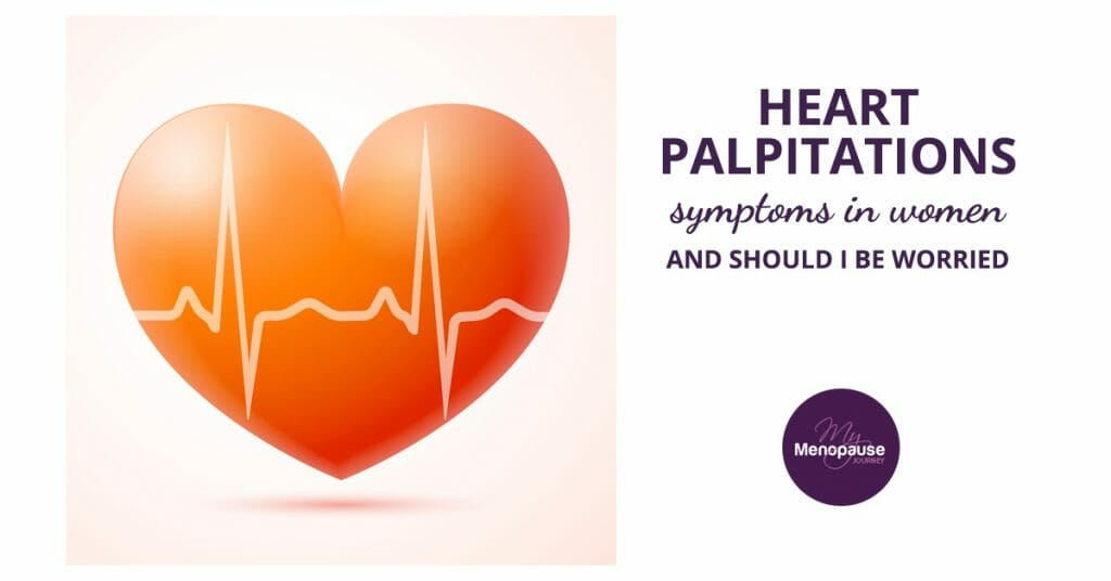 Heart palpitations symptoms in women and should I be worried?