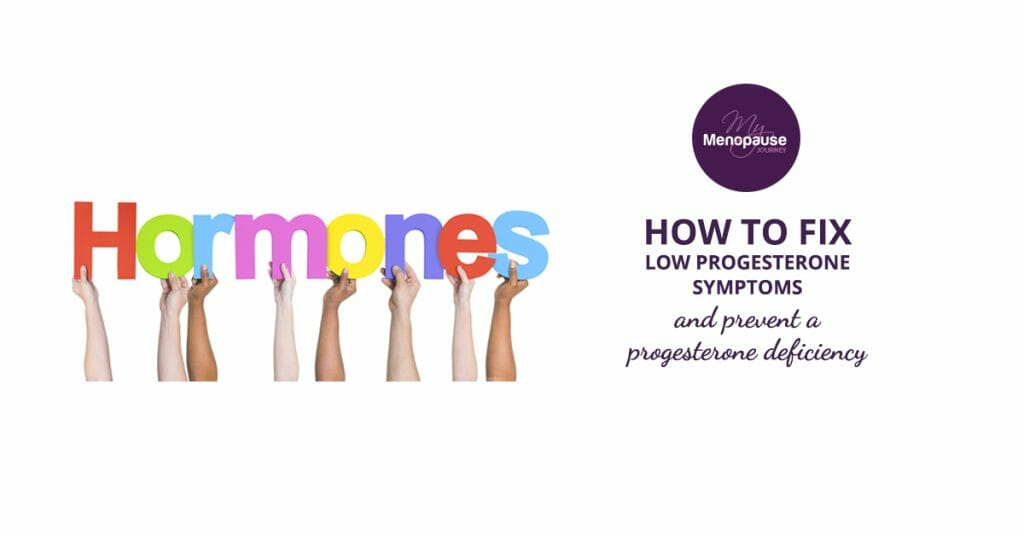 How to fix low progesterone symptoms and prevent a progesterone deficiency