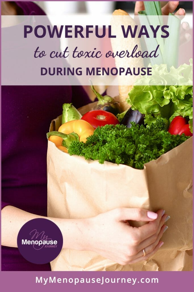 Powerful Ways to Cut Toxic Overload during Menopause!