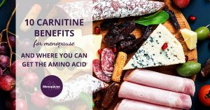 10 Carnitine Benefits for Menopause and Where You Can Get the Amino Acid