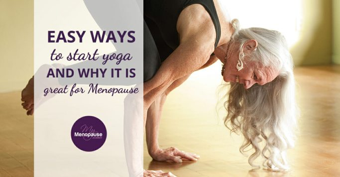 Easy ways to start yoga and why it's a great exercise for menopause!