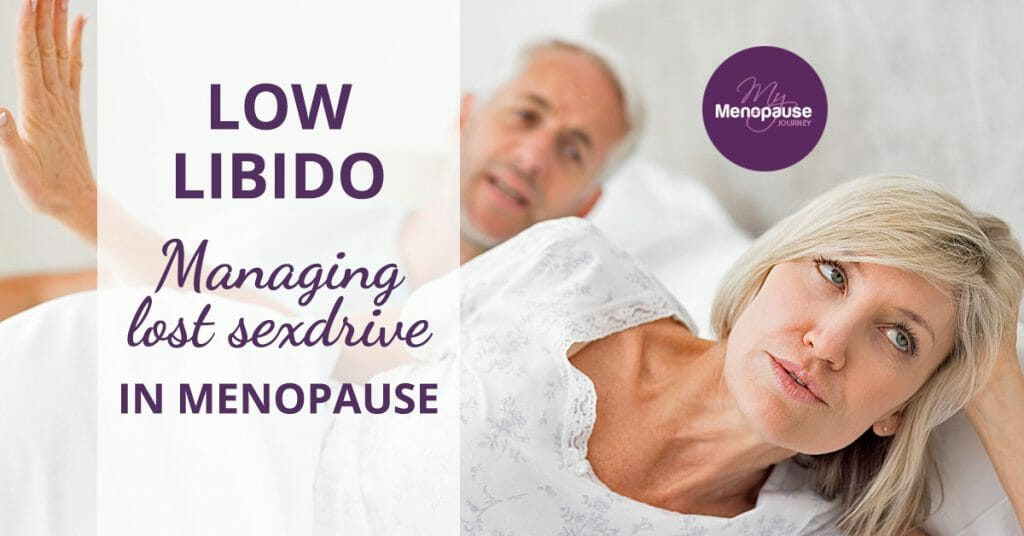 Low Libido: Managing Lost Sex Drive in Menopause
