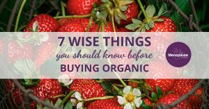 7 Wise Things You Should Know Before Going Organic