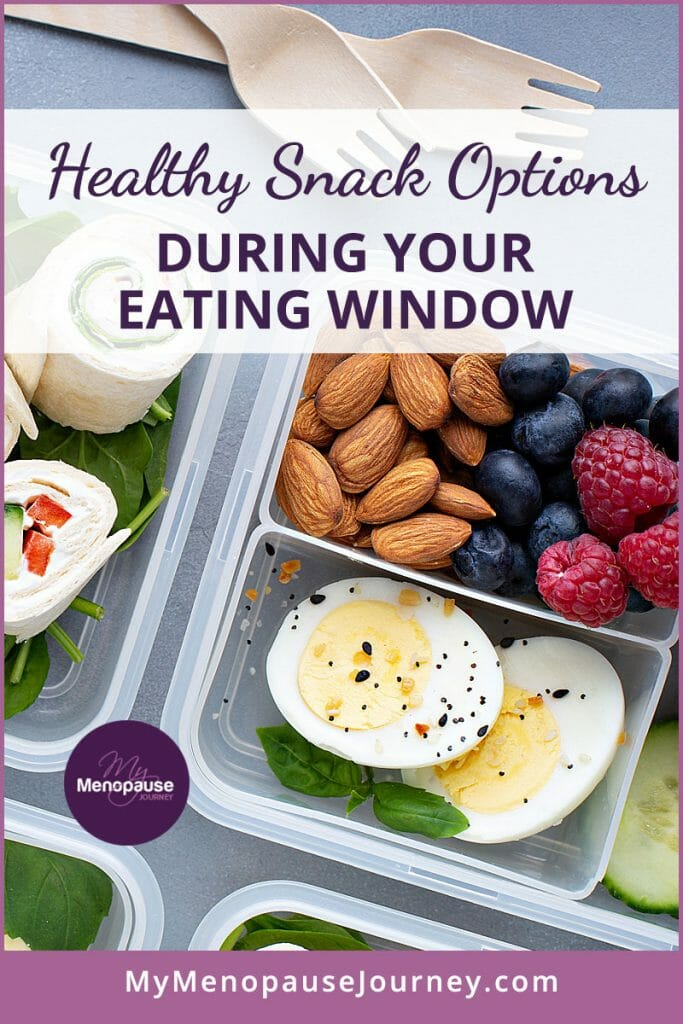 Healthy Snack Options During Your Eating Window