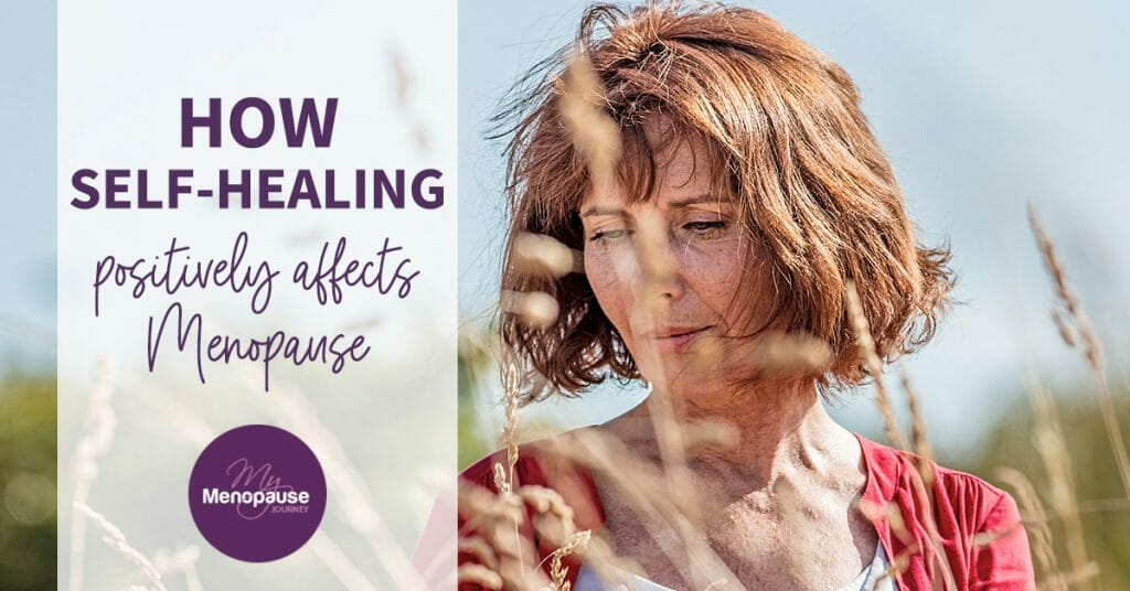 How Self-Healing Positively Affects Menopause