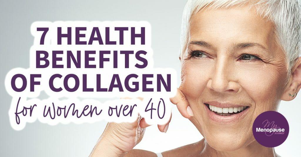 7 Health Benefits of Collagen for Women Over 40