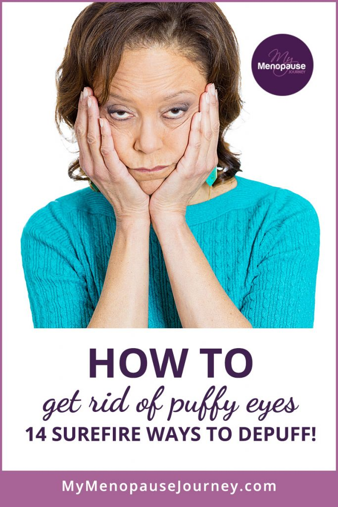 How to Get Rid of Puffy Eyes: 14 Surefire Ways to Depuff!